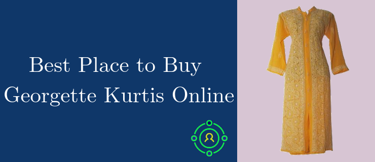 best place to buy georgette kurtis online