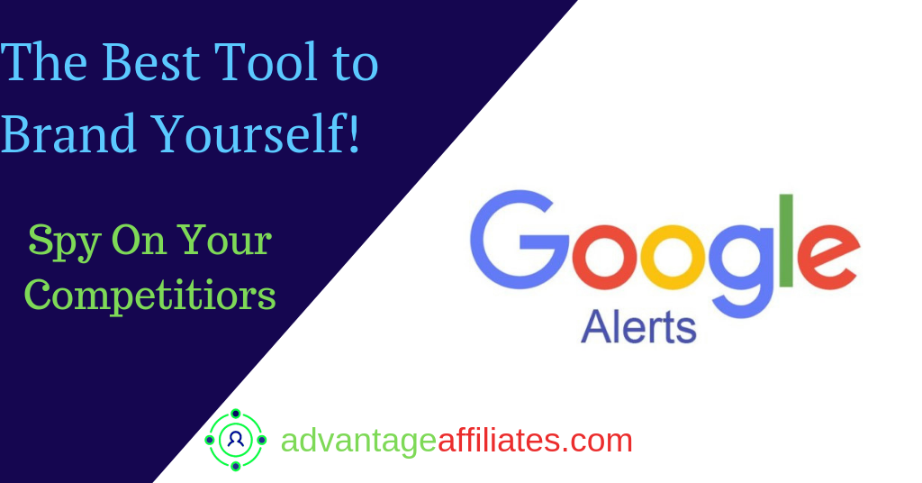 google alerts best tool to brand yourself