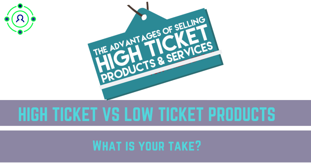 high ticket vs low ticket products