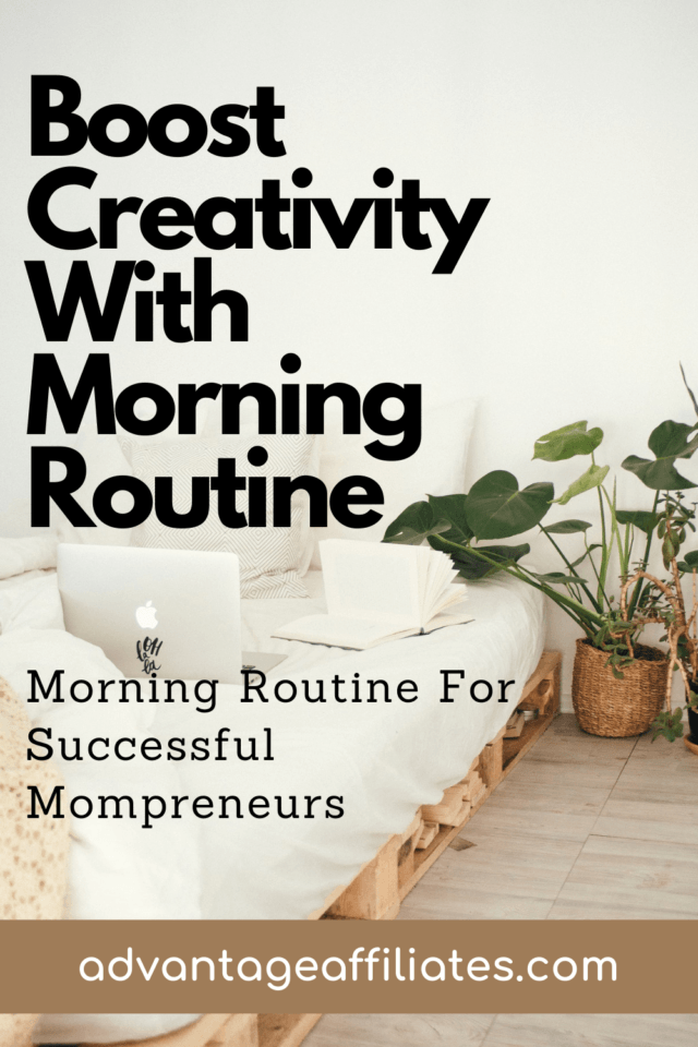 Creativity with morning routine