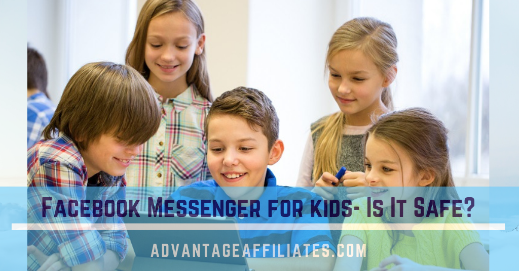 FB Messenger for kids