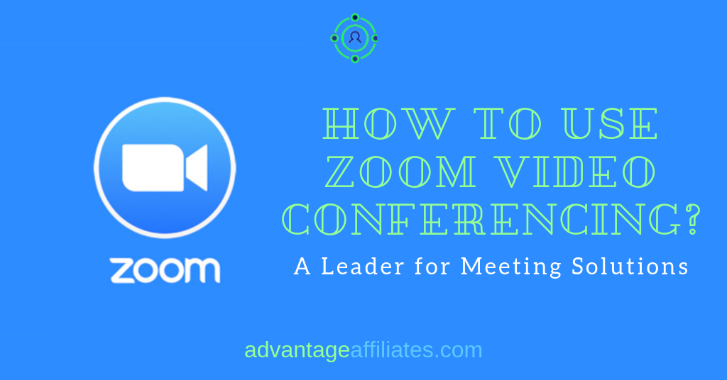 Zoom A leader for Meetings