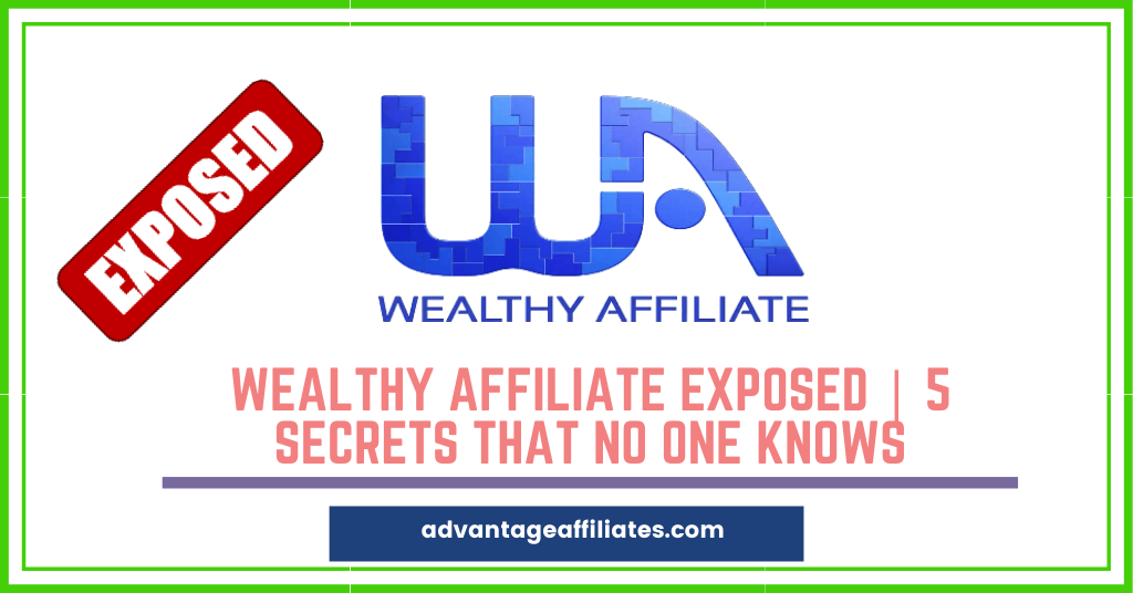 feature image of Wealthy affiliate exposed