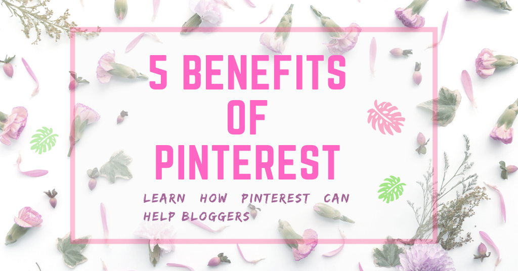 5 benefits of pinterest