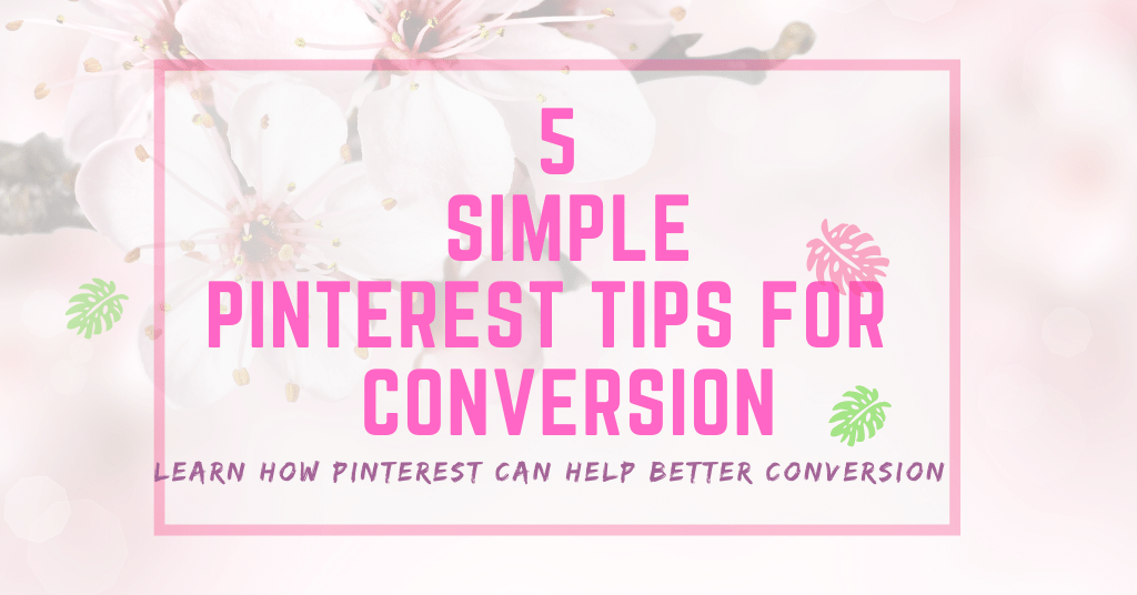 5 simple pinterest tips