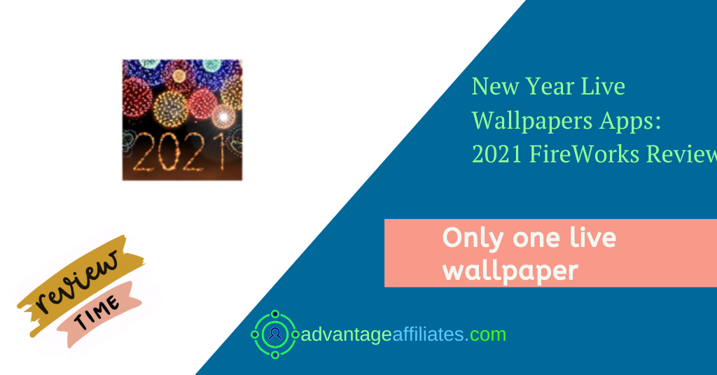 Best Apps For New Year Live Wallpapers-2021 fireworks Feature Image