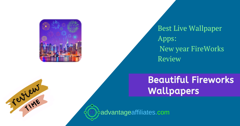 Best Apps For New Year Live Wallpapers- New Year Fire Works Feature Image