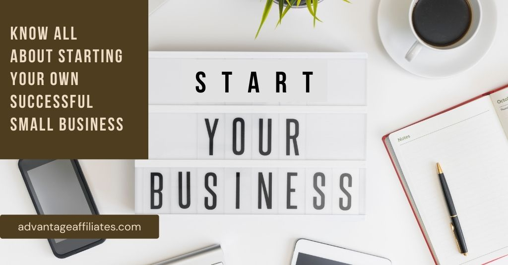 Start Your Own Successful Small Business